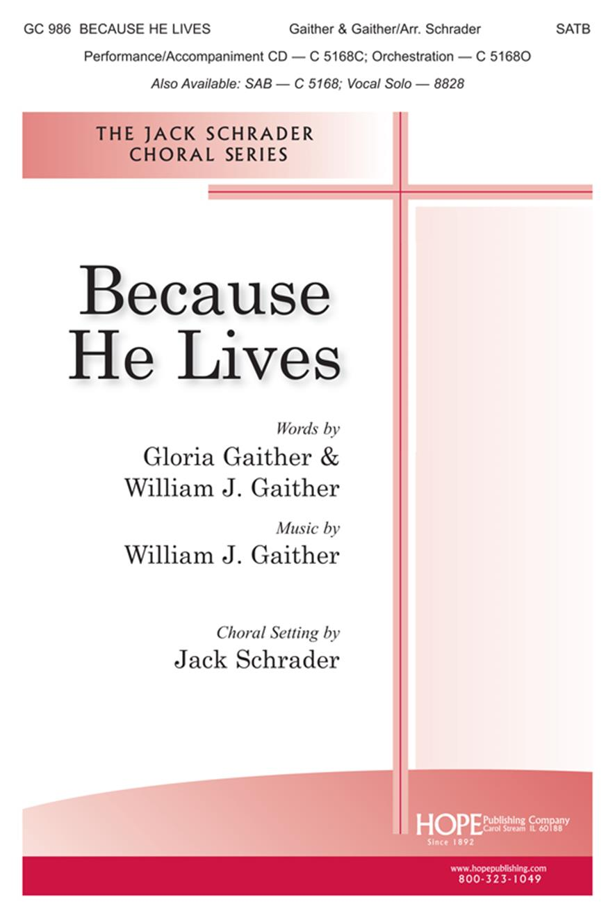 Because He Lives - SATB Cover Image