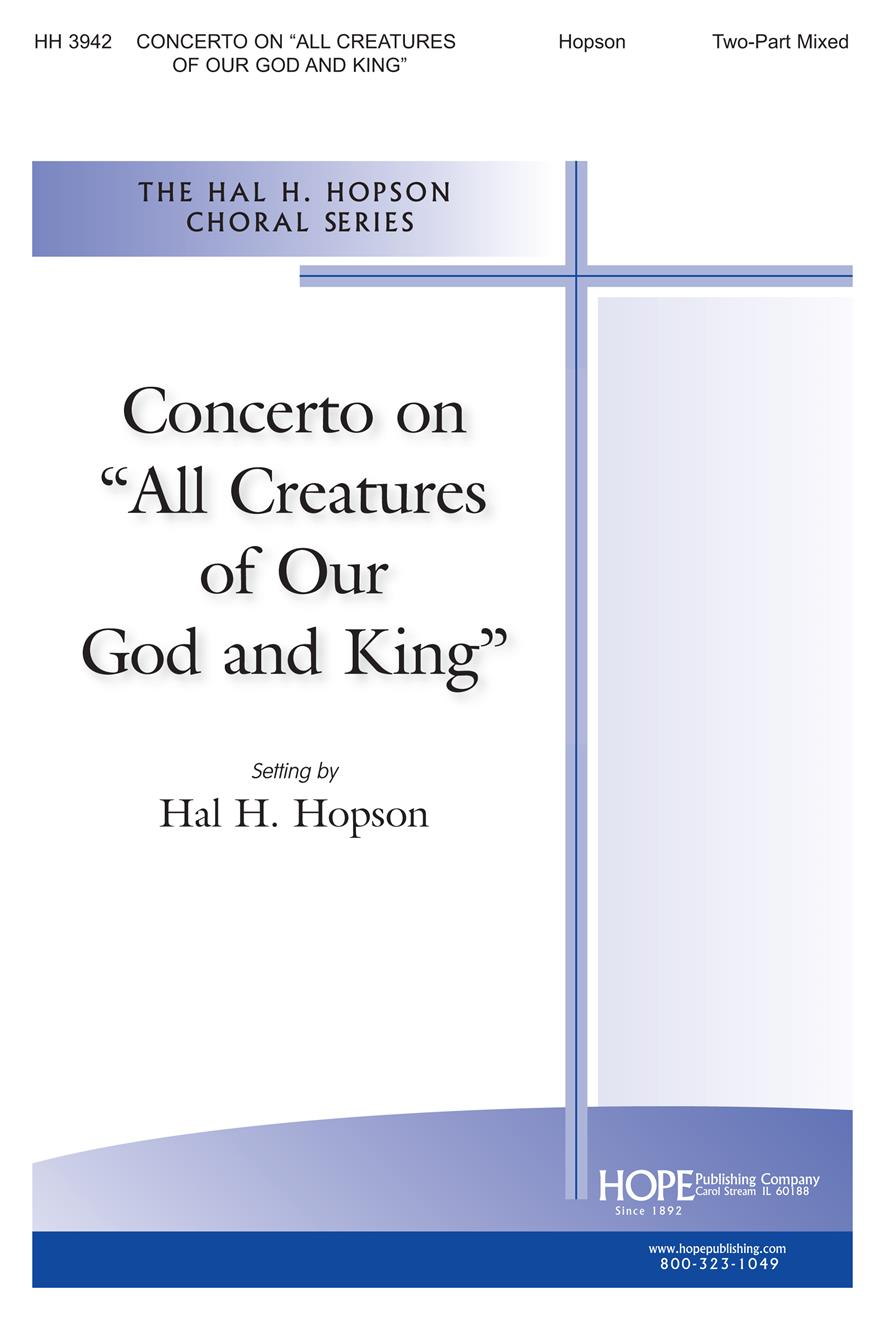 "Concertato on ""All Creatures of Our God and King"" - Two-Part Mixed and Cong. Cover Image"