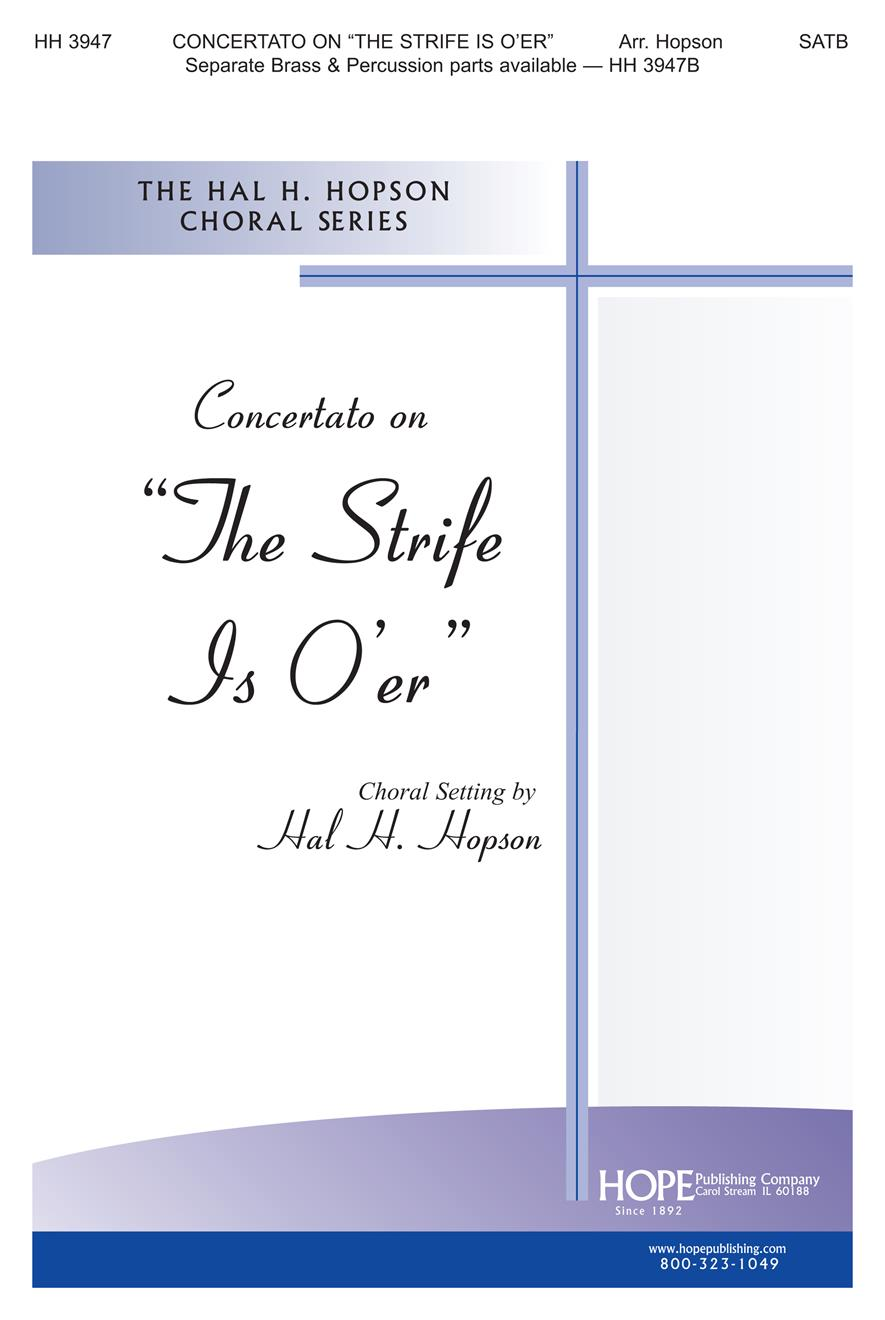 """Concertato on """"The Strife Is O'er"""" - SATB and Congregation Cover Image"""