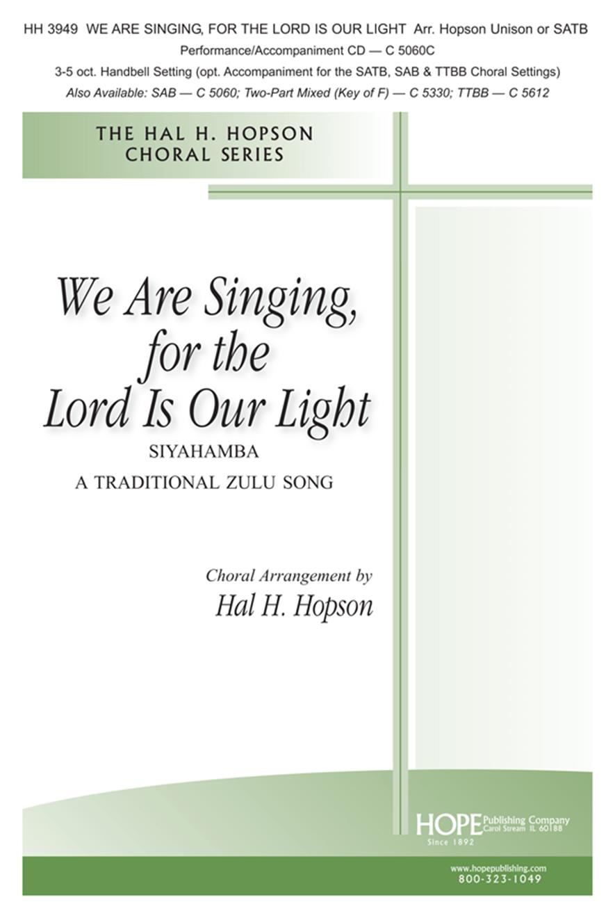 We Are Singing for the Lord Is Our Light - SATB Cover Image