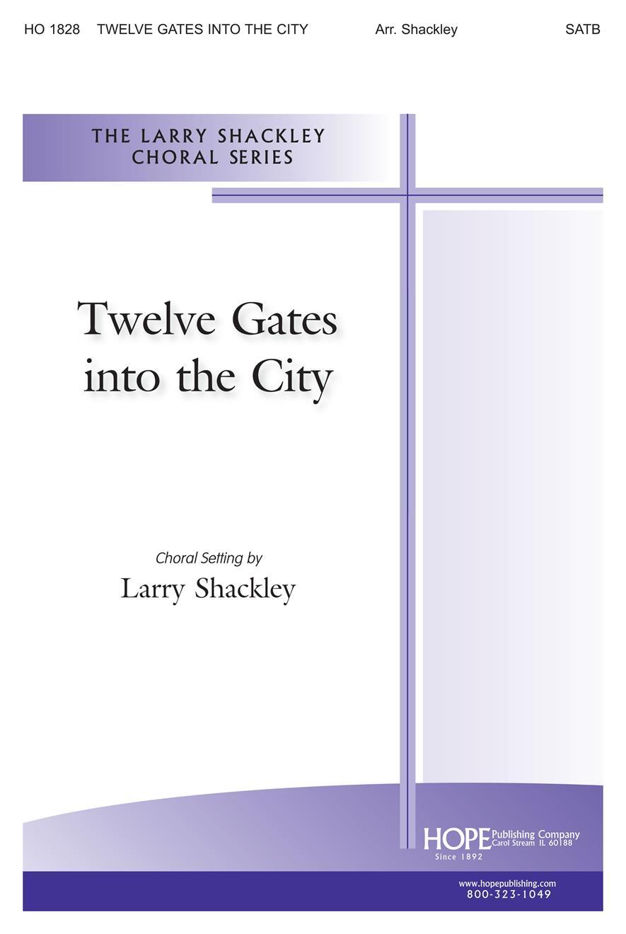 Twelve Gates into the City - SATB Cover Image