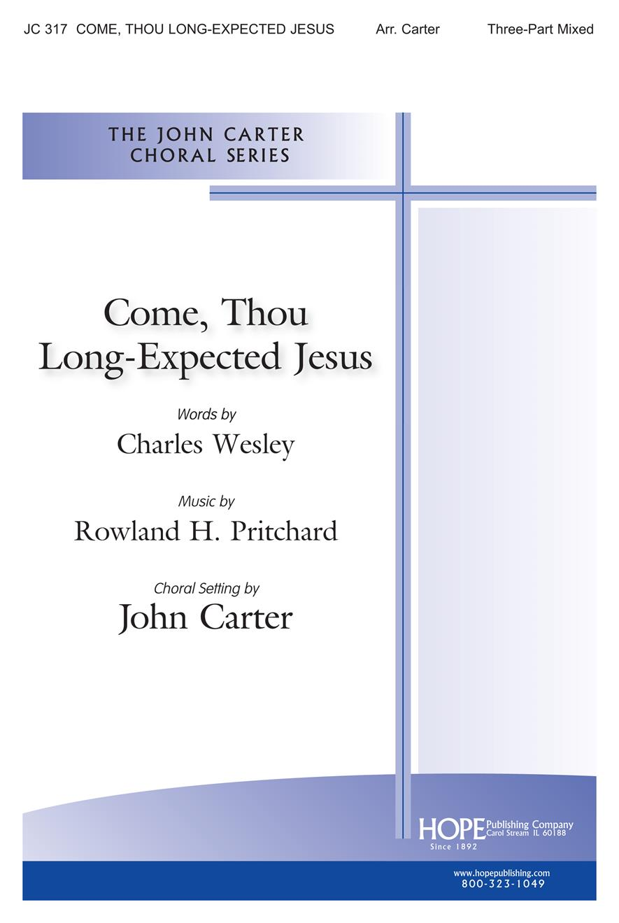 Come Thou Long-Expected Jesus - Three-Part Mixed Cover Image