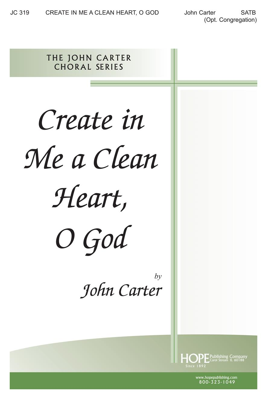 Create in Me a Clean Heart O God - SATB Cover Image