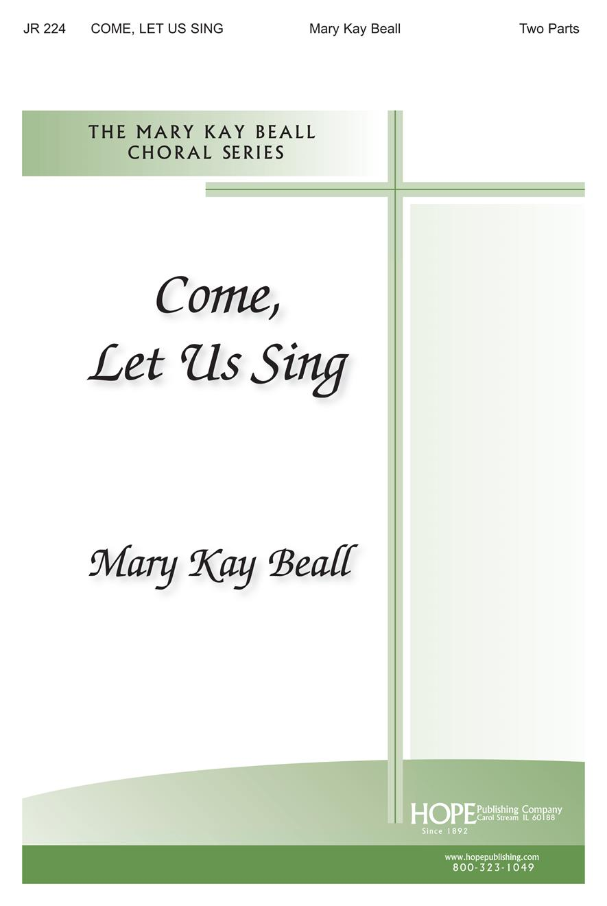 Come Let Us Sing - Two-Part Cover Image