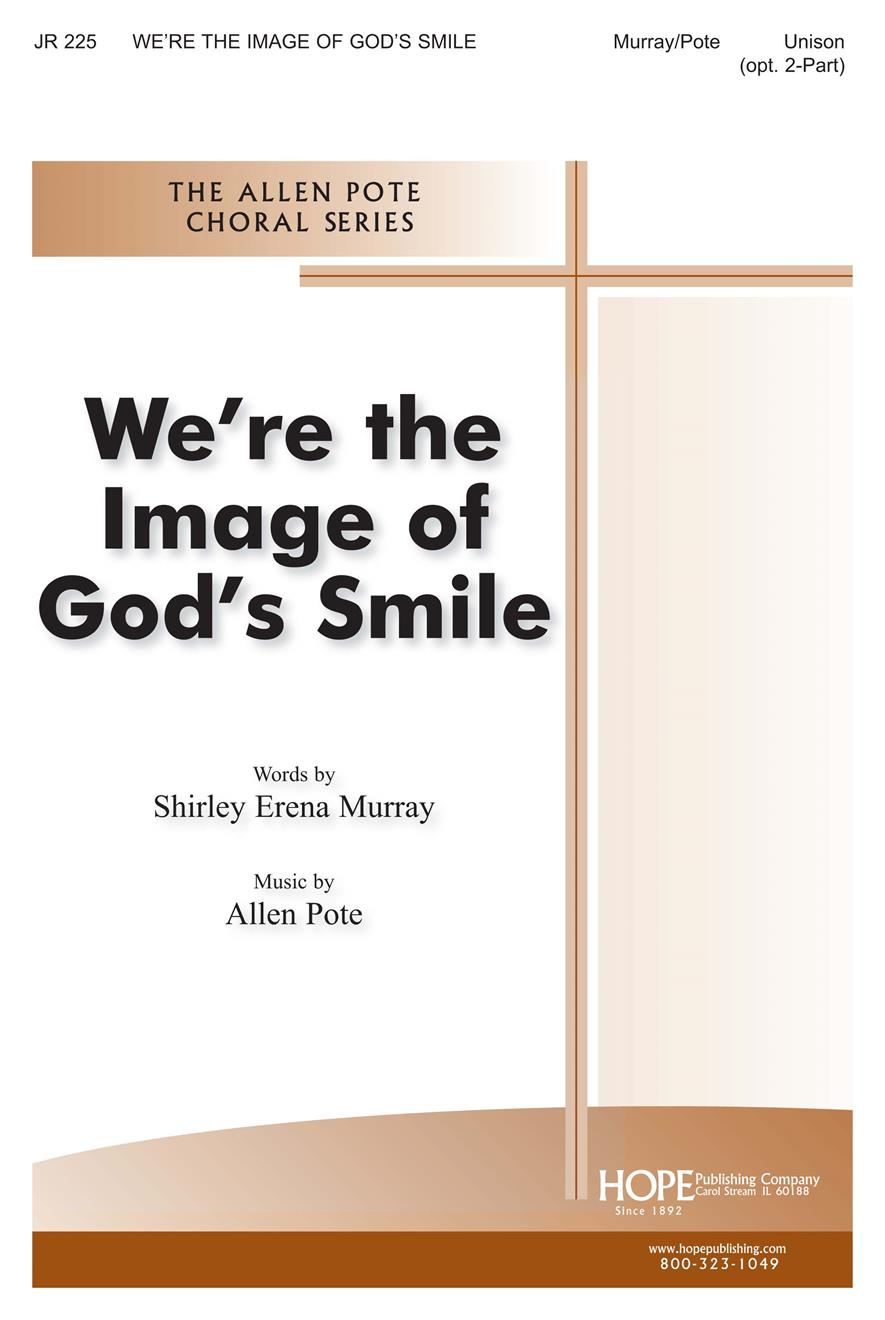 We're the Image of God's Smile - Unison or Two-Part Cover Image