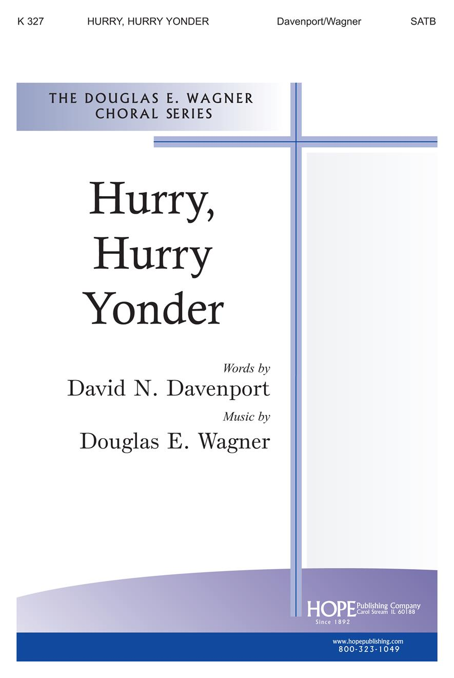 Hurry Hurry Yonder - SATB Cover Image