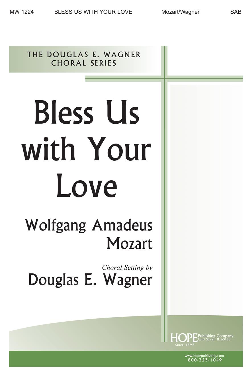 Bless Us with Your Love - SAB Cover Image