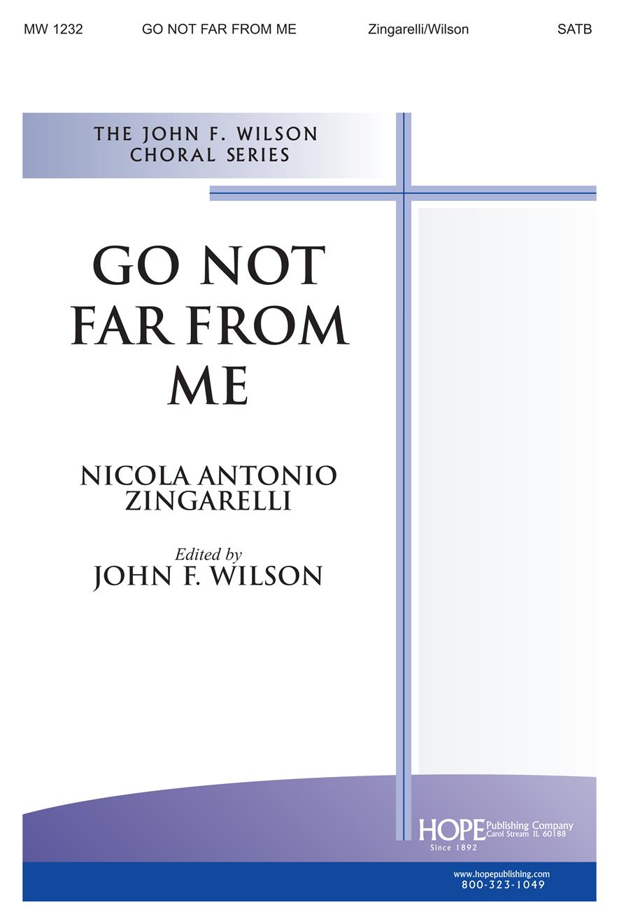 Go Not Far from Me - SATB Cover Image