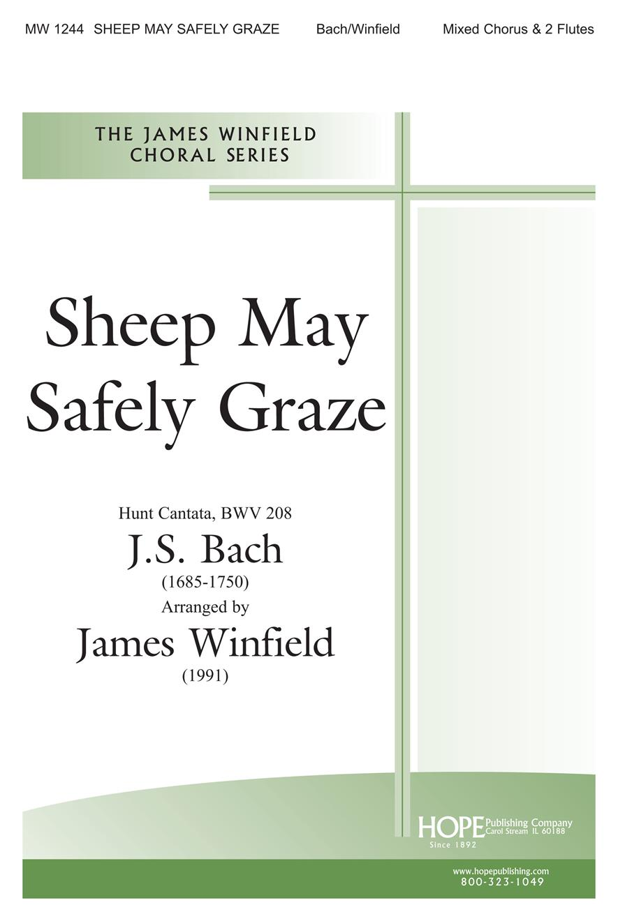 Sheep May Safely Graze - SATB w-opt. 2 Flutes Cover Image