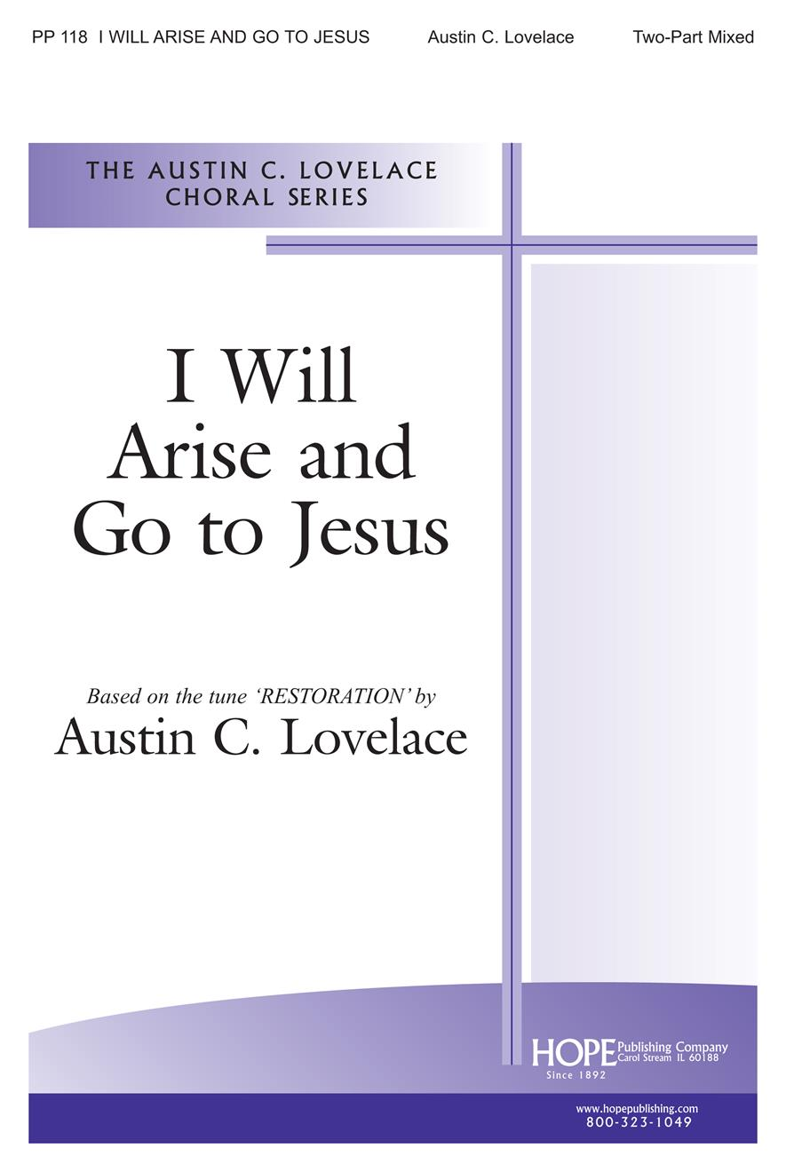 I Will Arise and Go to Jesus - Two-Part Mixed Cover Image