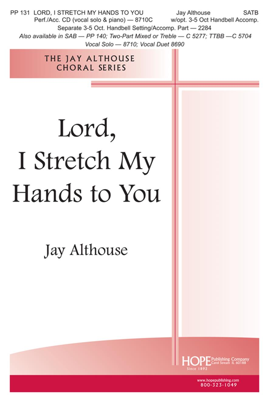 Lord I Stretch My Hands to You - SATB Cover Image
