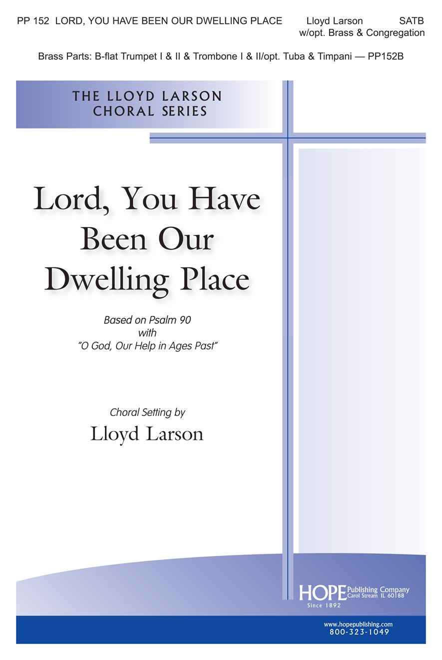 Lord You Have Been Our Dwelling Place - SATB Cover Image