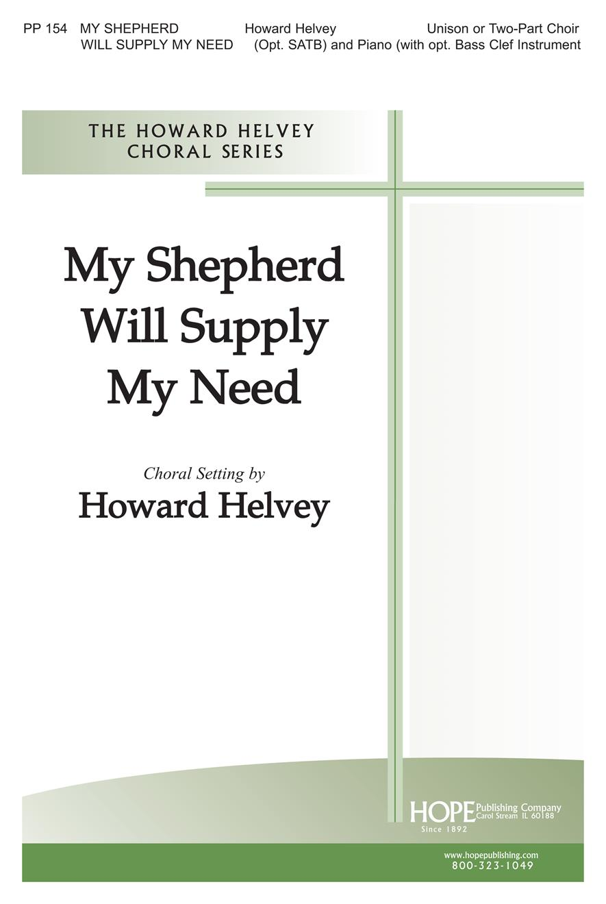 My Shepherd Will Supply My Need - Unison or Two-Part Cover Image