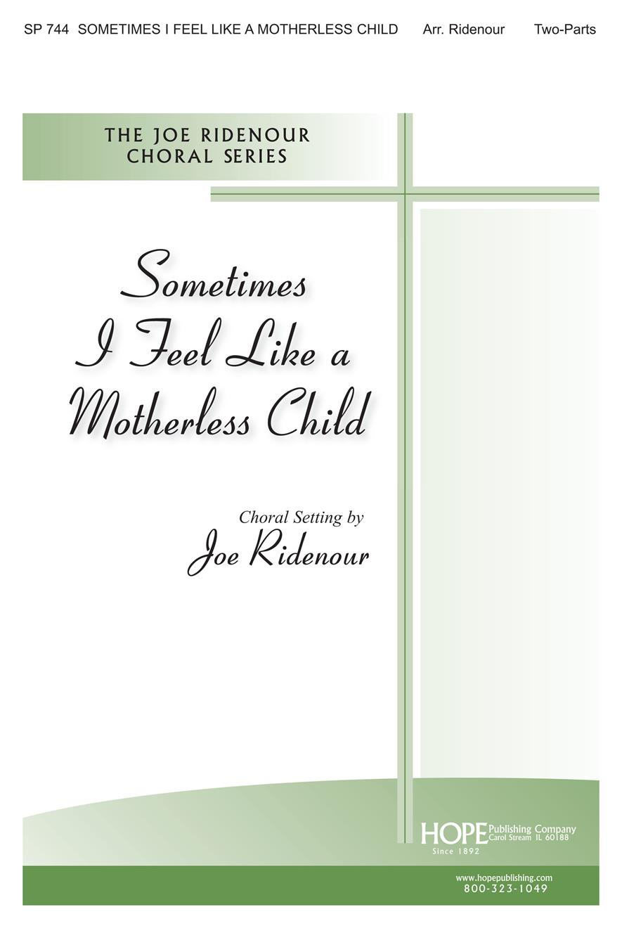Sometimes I Feel Like a Motherless Child - Two-Part Cover Image
