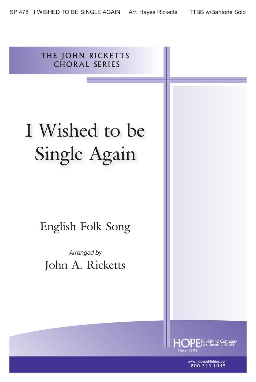 I Wished to Be Single Again - TTBB Cover Image