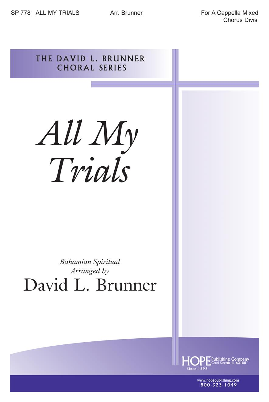 All My Trials - SATB Divisi Cover Image
