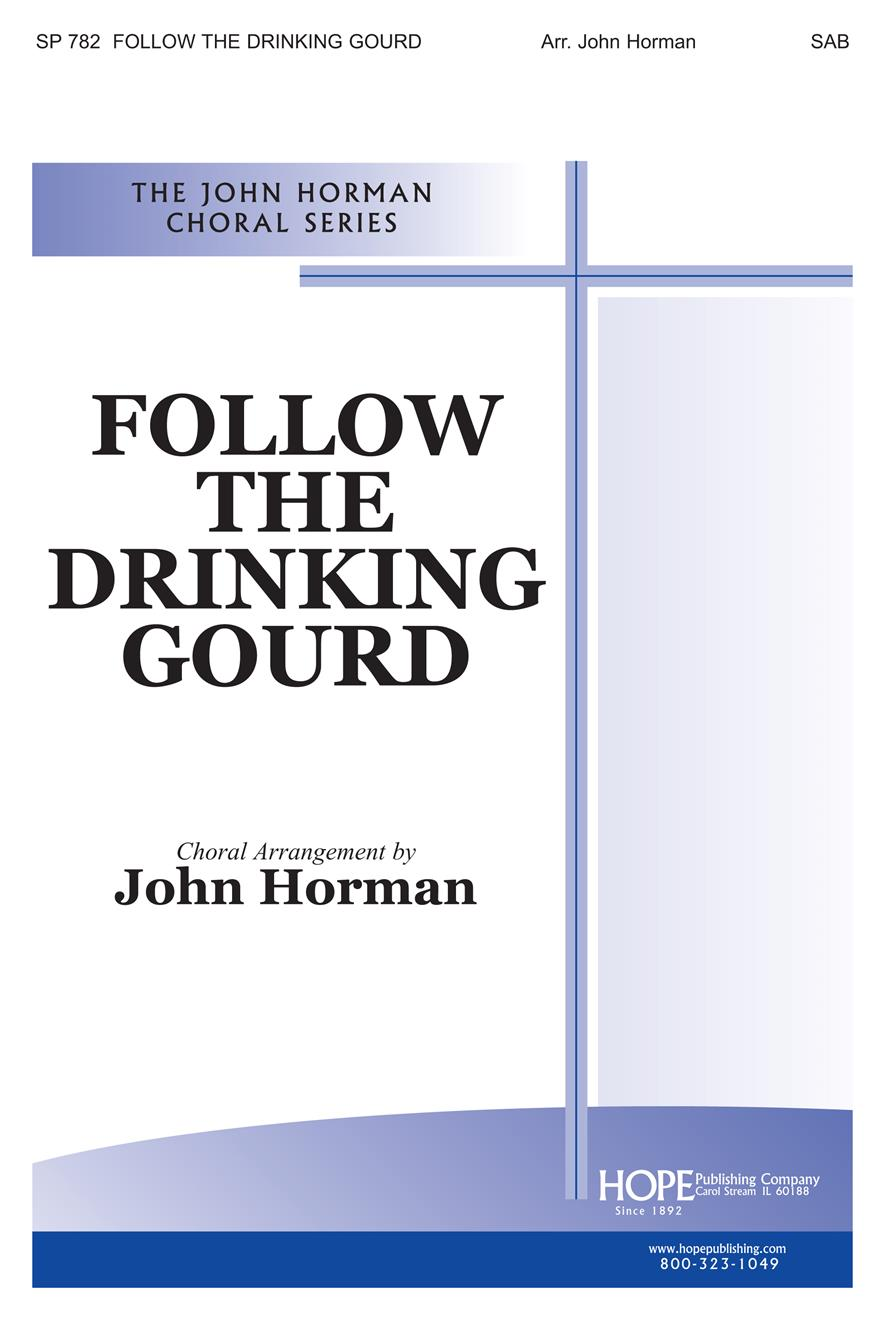 Follow the Drinking Gourd - SAB Cover Image