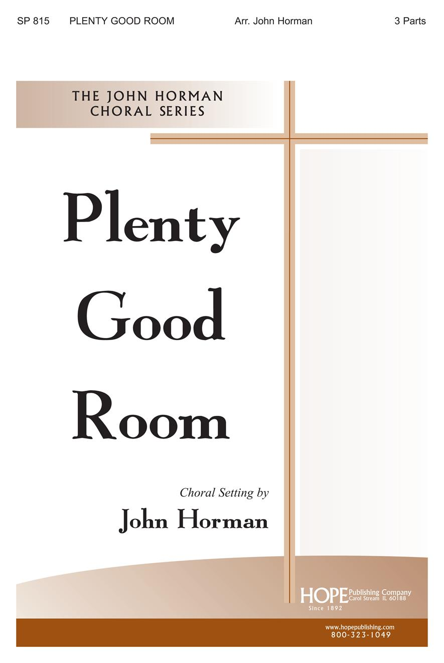 Plenty Good Room - Three-Part Cover Image