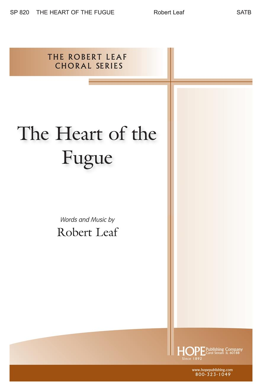 Heart of the Fugue The - SATB Cover Image