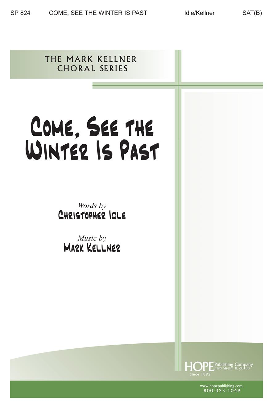 Come See the Winter Is Past - SAT(B) Cover Image