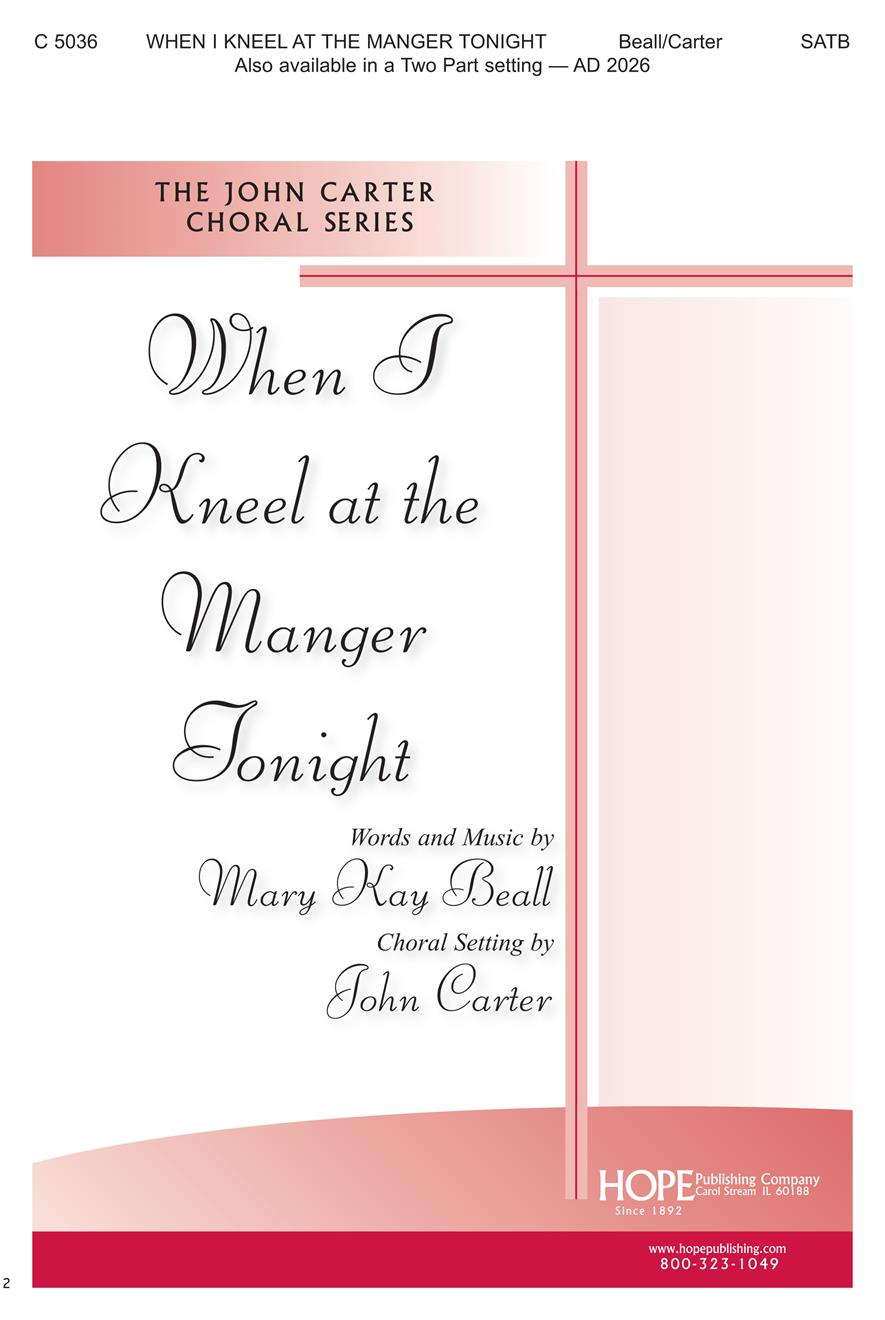 When I Kneel at the Manger Tonight - SATB (Arr. John Carter) Cover Image