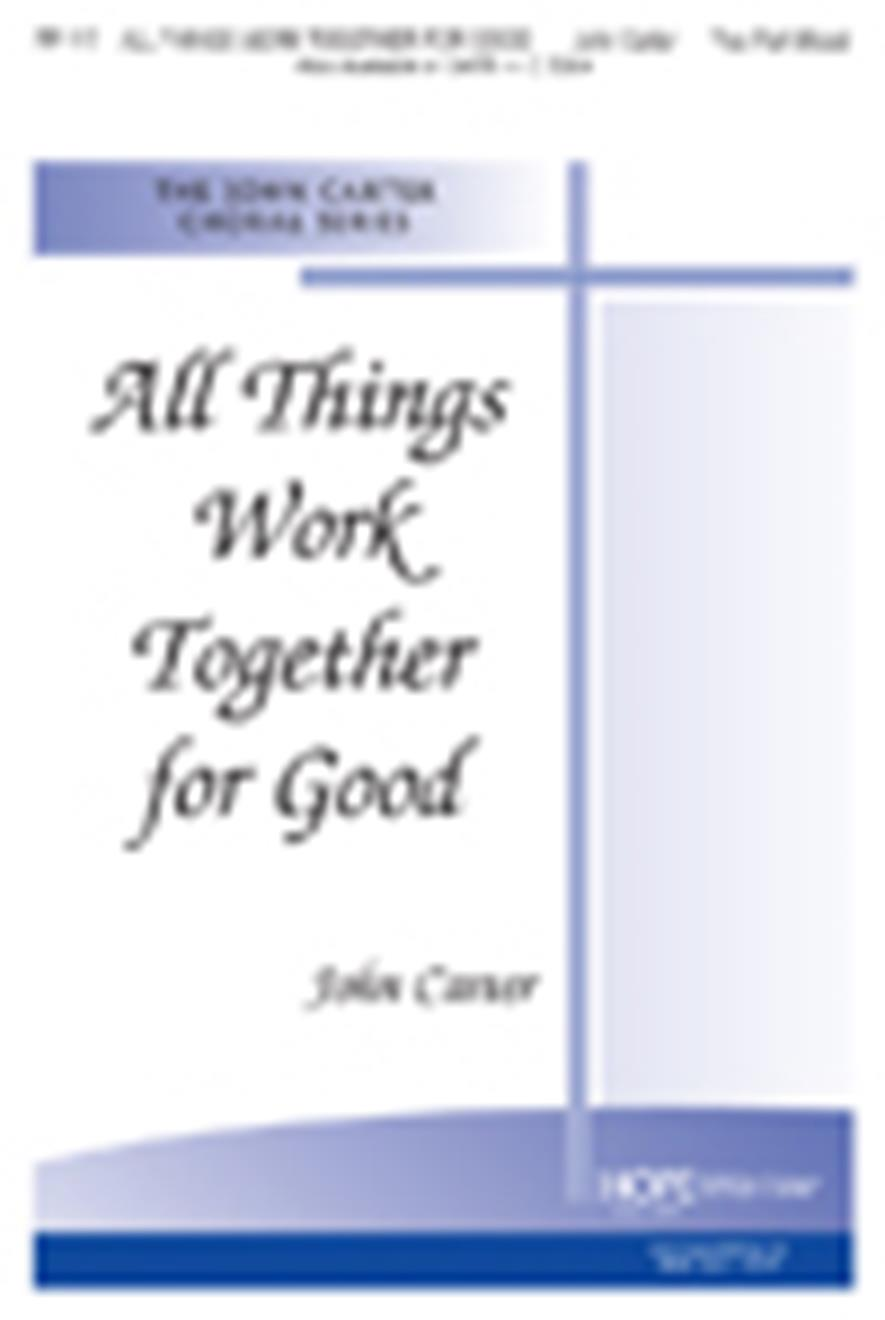 All Things Work Together for Good - Two-Part Mixed Cover Image