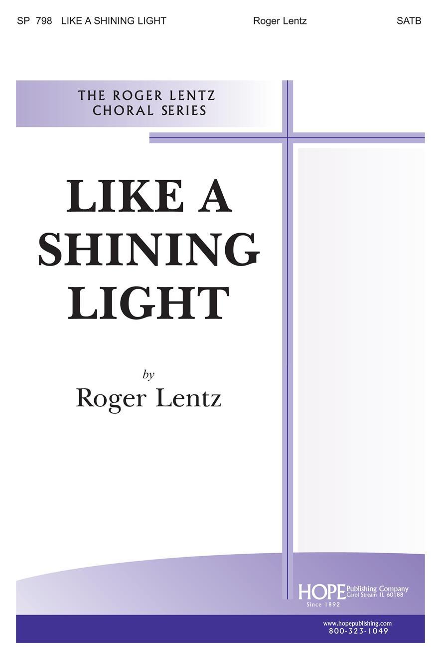 Like a Shining Light - SATB Cover Image