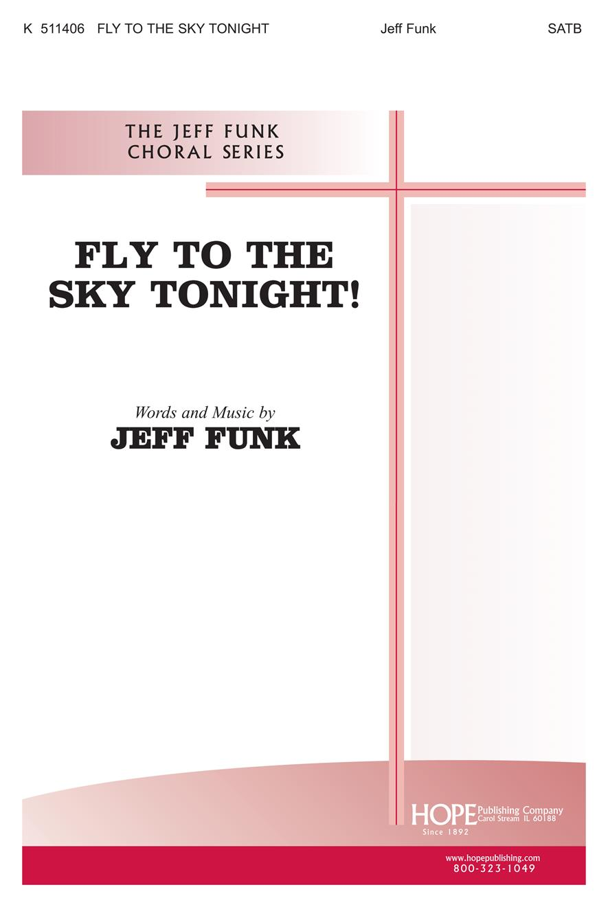 Fly to the Sky Tonight - SATB Cover Image