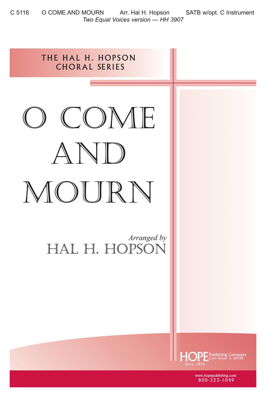 O Come and Mourn - SATB Cover Image
