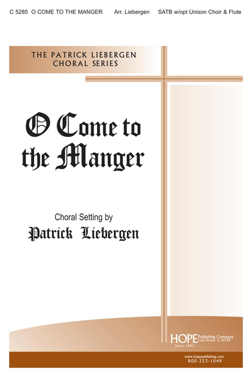 O COME TO THE MANGER - Cover Image