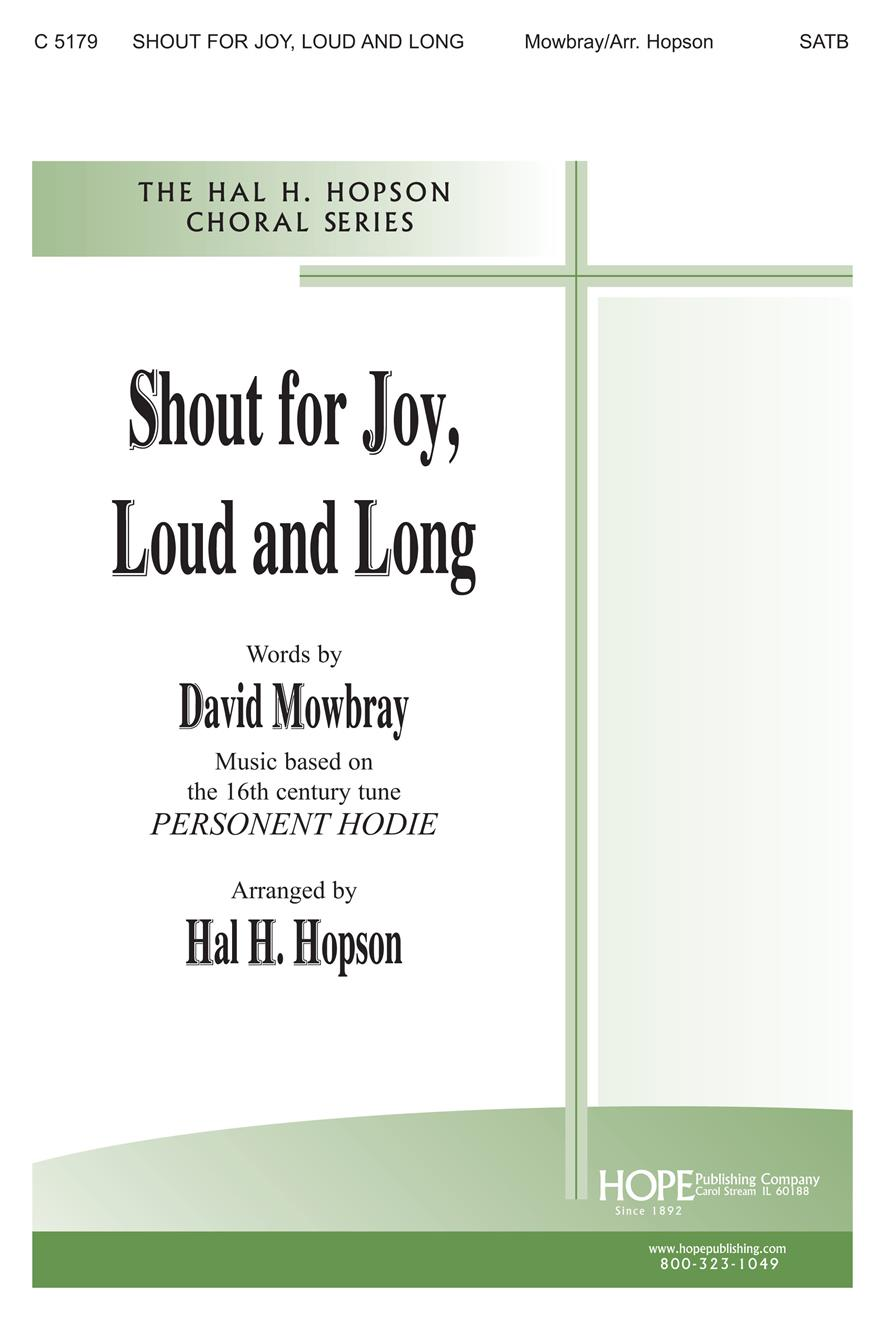 SHOUT FOR JOY, LOUD AND LONG - Cover Image