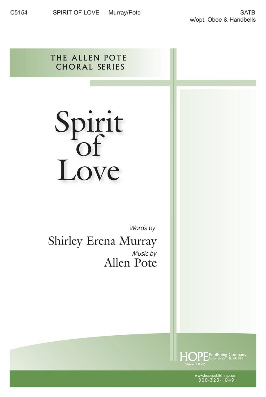 SPIRIT OF LOVE (Choral)