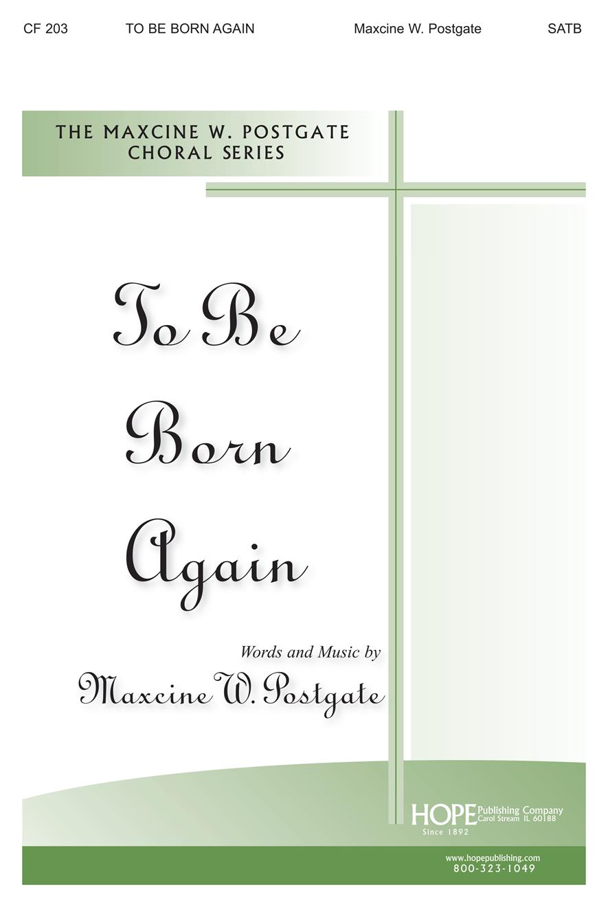 TO BE BORN AGAIN - Cover Image