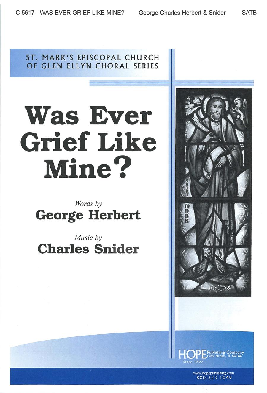 WAS EVER GRIEF LIKE MINE? - Cover Image