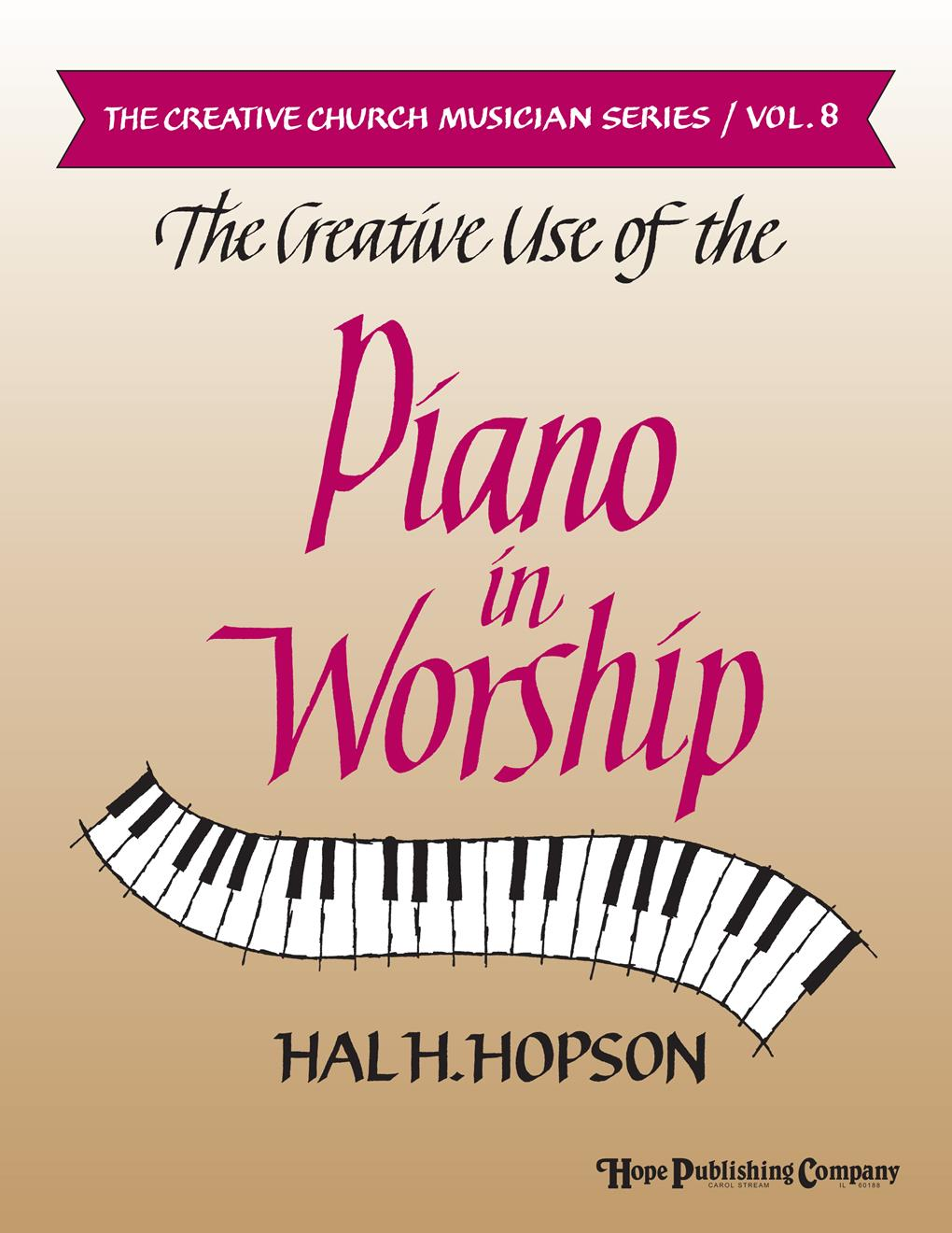 CREATIVE USE OF PIANO IN WORSHIP - Cover Image