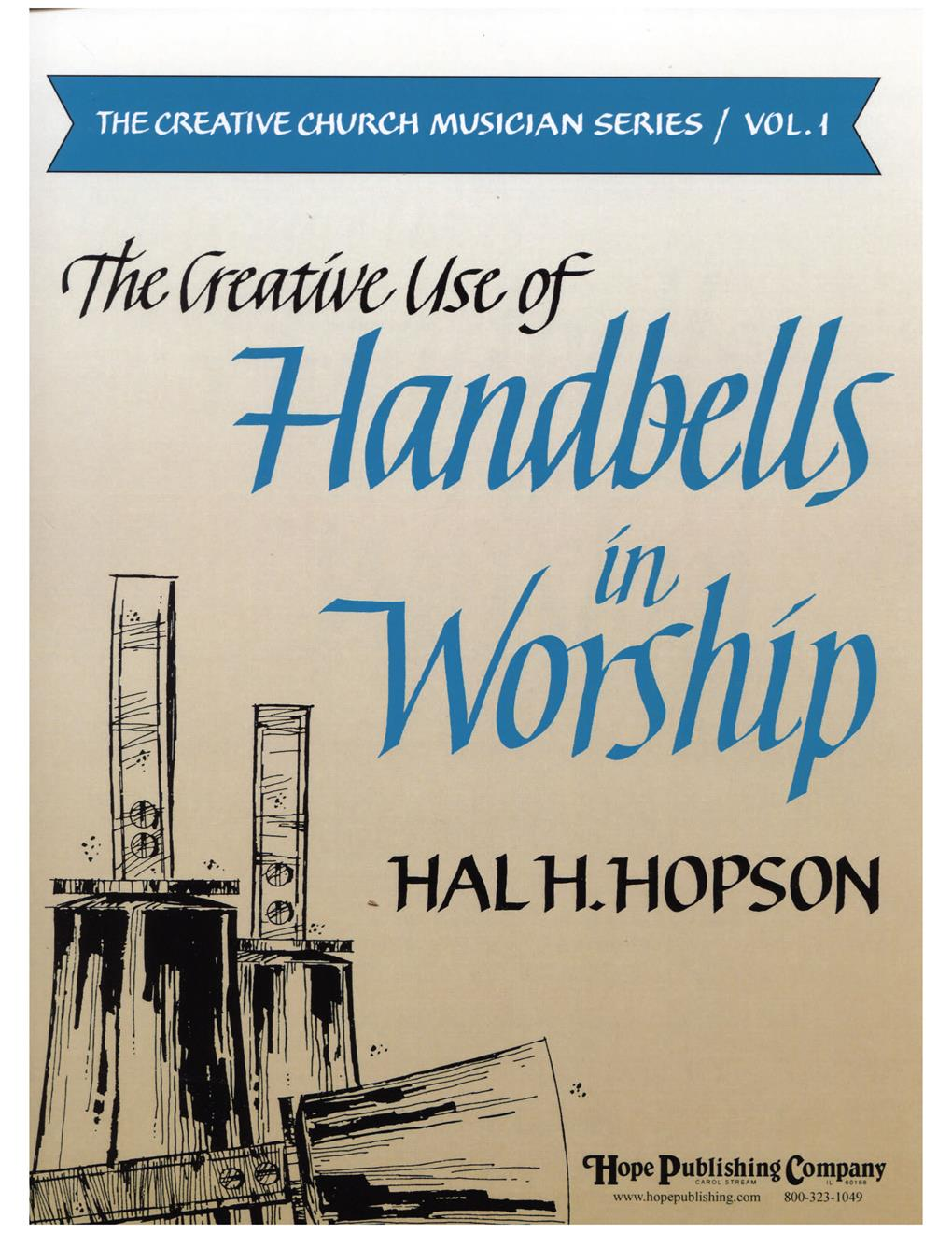 CREATIVE USE OF HANDBELLS IN WORSHIP (Handbell)
