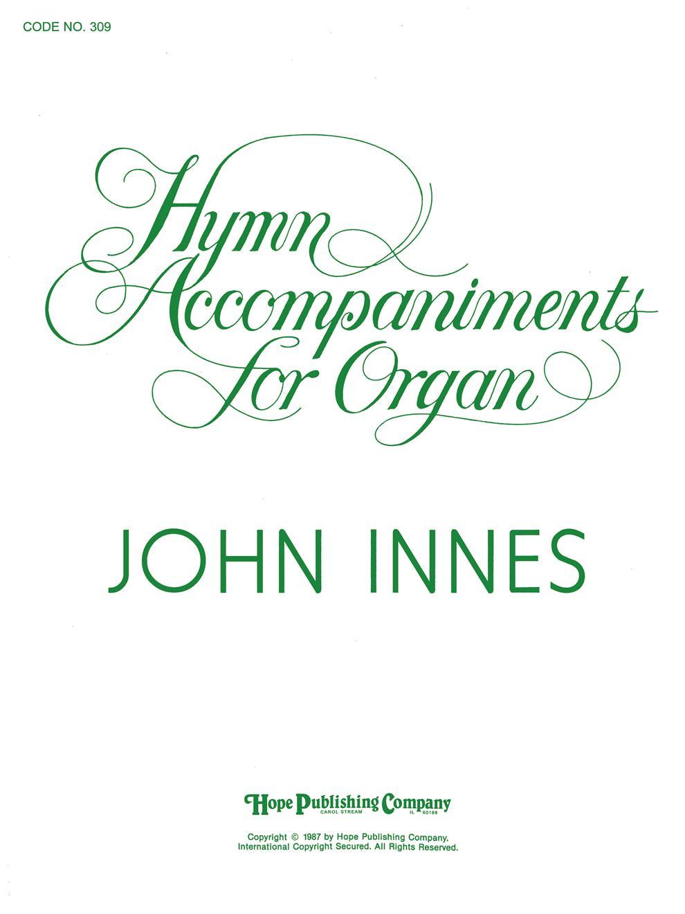HYMN ACCOMPANIMENTS FOR ORGAN (Organ)