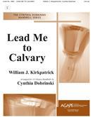 Lead Me to Calvary - 3-6 Oct. Cover Image
