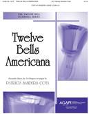 Twelve Bells Americana - 3-6 Ringers 12 Bells C5-G6 Cover Image