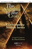 Shadow of the Cross The - Score (SATB) Cover Image