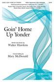 Goin' Home Up Yonder - SATB Cover Image