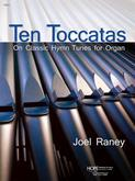 10 Toccatas On Classic Hymn Tunes for Organ - collection