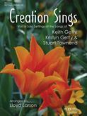 Creation Sings: Vocal Solo Settings of the Songs of Keith Getty Cover Image