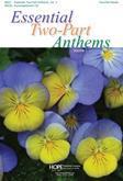 Essential Two-Part Anthems, Vol. 3 - Score-Digital Version