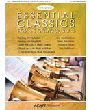 Essential Classics for 3-5 Octaves, Vol. 3 (Reproducible)