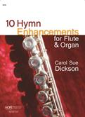Ten Hymn Enhancements - Flute and Organ-Digital Version
