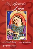 By Heaven's Light  - Score-Digital Version