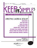 Keep It Simple 5 (Christmas Sacred and Secular) - 3 Oct. Collection-Digital