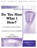 Do You Hear What I Hear? - 4-6 Octave-Digital Version