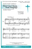 How Can I Keep from Singing? - Unison or 2 Part w/opt. C Instr.-Digital Version